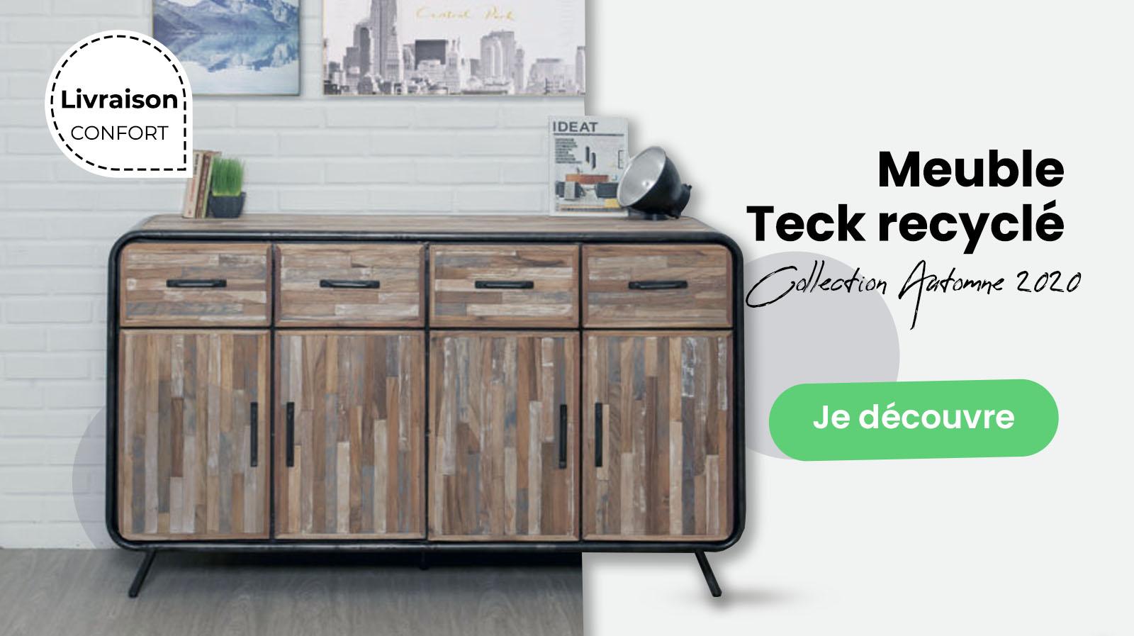 Meuble teck recyclé - Collection Automne 2020